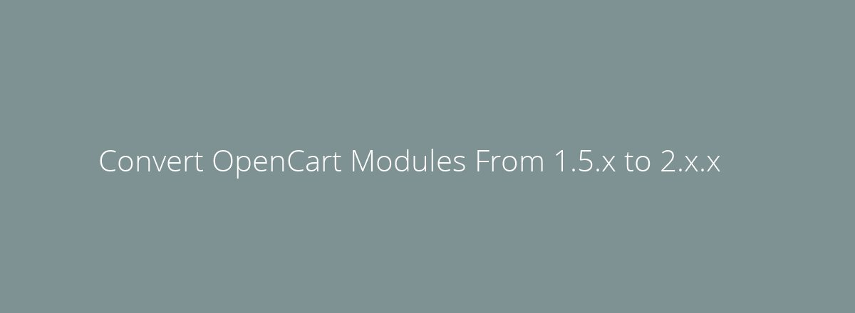 4elements | web design Den Haag blog • Convert OpenCart Modules From 1.5.x to 2.x.x