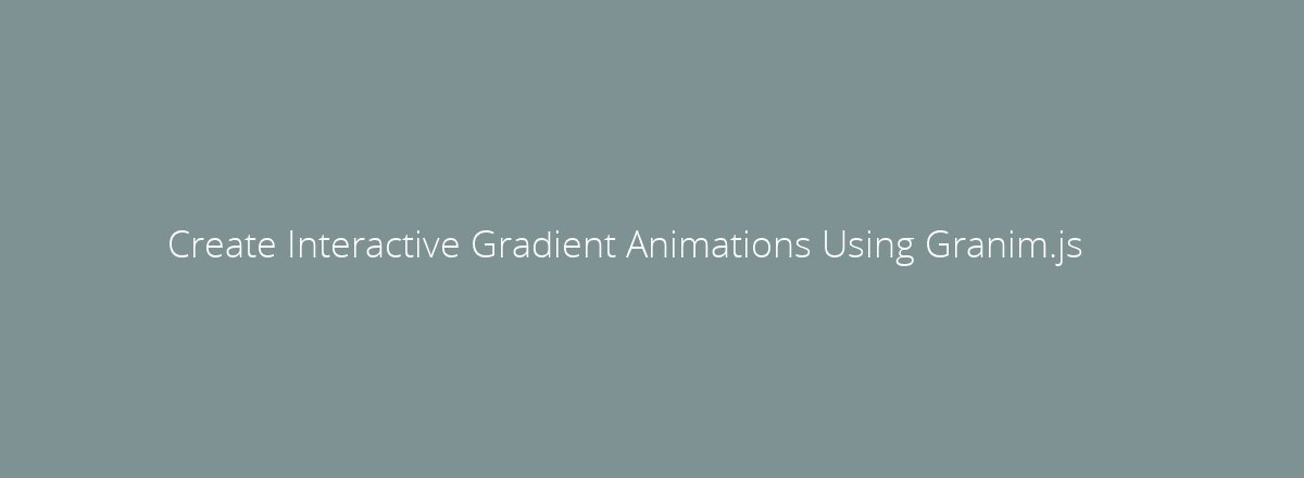4elements | web design Den Haag blog • Create Interactive Gradient Animations Using Granim.js