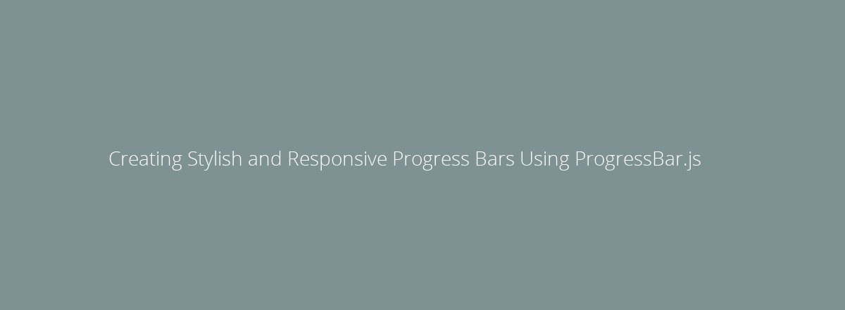 4elements | web design Den Haag blog • Creating Stylish and Responsive Progress Bars Using ProgressBar.js