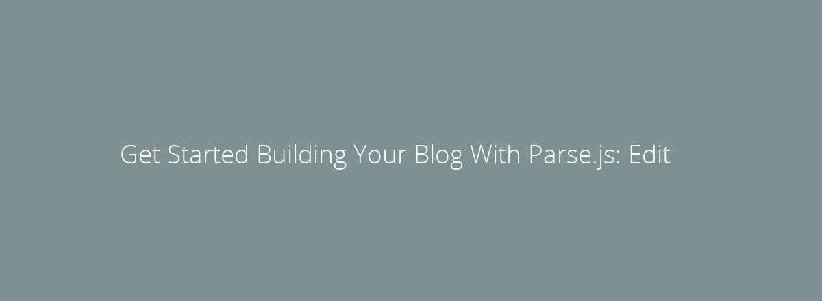 4elements | web design The Hague blog • Get Started Building Your Blog With Parse.js: Add a New Blog