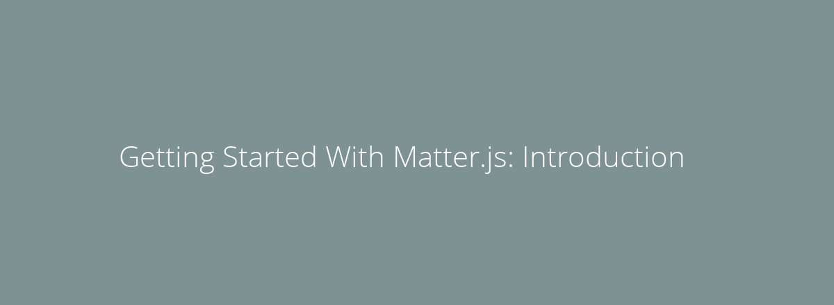 4elements | web design The Hague blog • Getting Started With Matter.js: Introduction