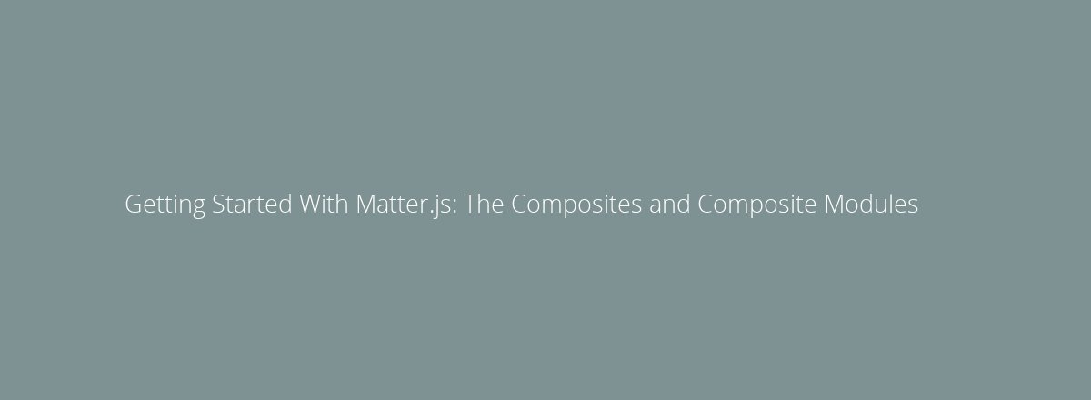 4elements | web design Den Haag blog • Getting Started With Matter.js: Introduction