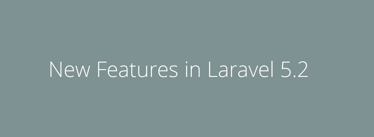 4elements | web design Den Haag blog • New Features in Laravel 5.2